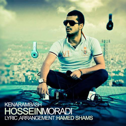 Hossein Moradi – Kenaram Bash