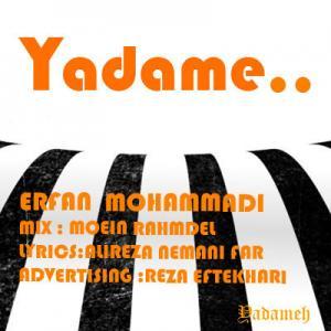 Erfan Mohammadi – Yadame