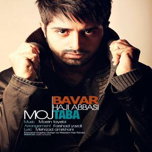 Mojtaba Haji Abbasi – Bavar