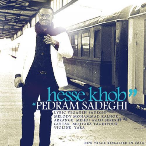 Pedram Sadeghi – Hesse Khob