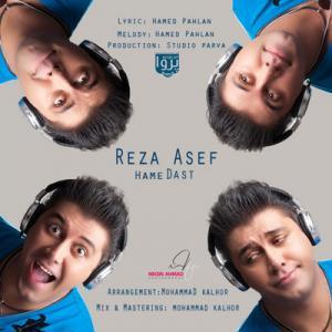 Reza Asef – Hame Dast