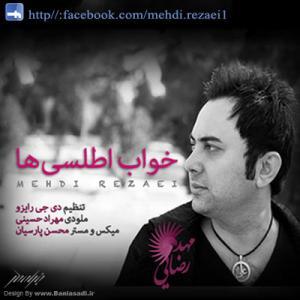 Mehdi Rezaei – Khabe Atlasiha