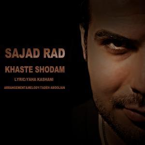 Sajad Rad – Khaste Shodam