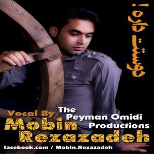 Mobin Rezazadeh – Doostet Dareh