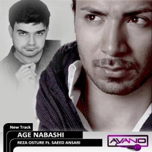 Reza Osture – Age Nabashi (Ft Saeed Ansari)
