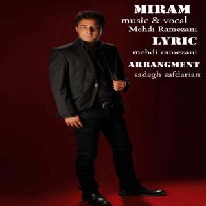 Mehdi Ramezani – Miram