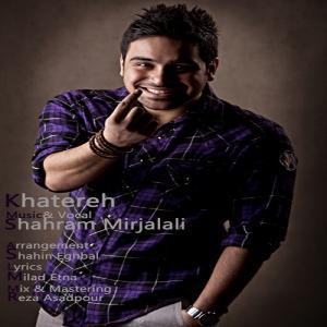 Shahram Mirjalali – Khatereh