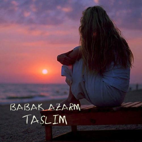 Babak Azarm – Taslim