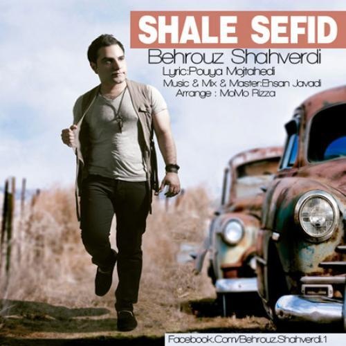 Behrouz Shahverdi – Shale Sefid
