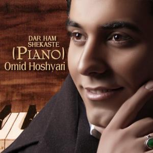 Omid Hoshyari – Dar Ham Shekasteh