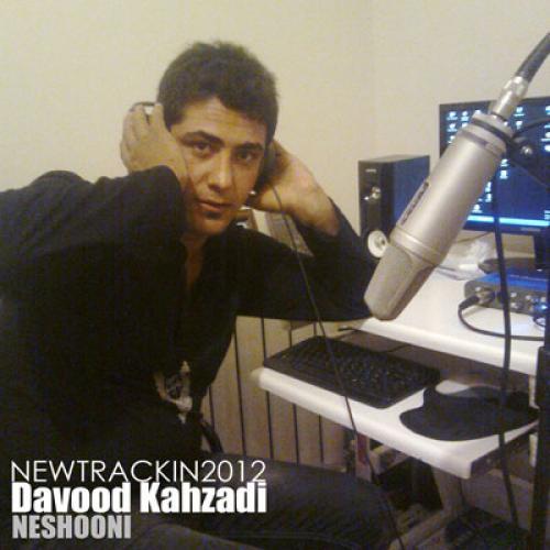 Davood Kahzadi – Neshooni