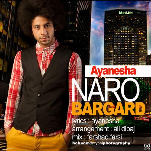 Ayanesha – Naro Bargard