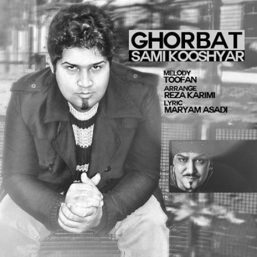 Sami Kooshyar – Ghorbat