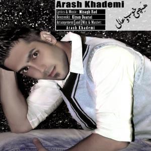 Arash Khademi – Hamechi Khobo Aliye