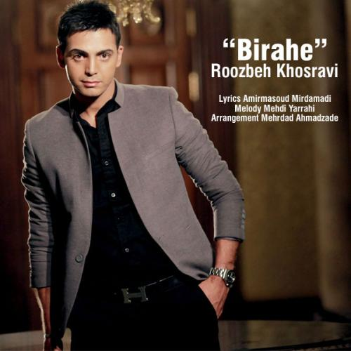 Roozbeh Khosravi – Birahe
