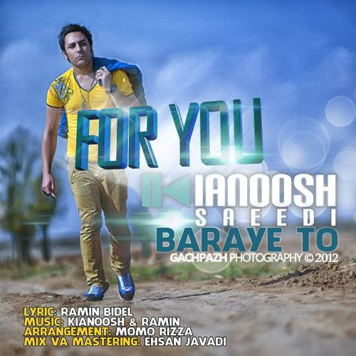 Kianoosh Saeedi – Baraye To