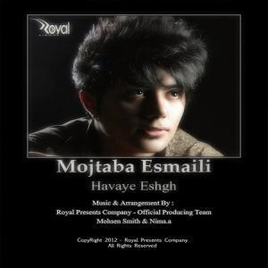 Mojtaba Esmaeili – Havaye Eshgh