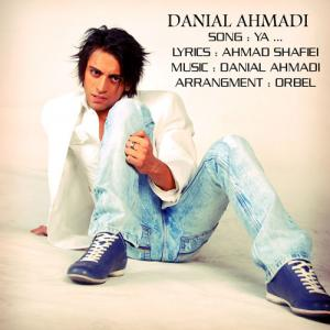 Danial Ahmadi – Ya