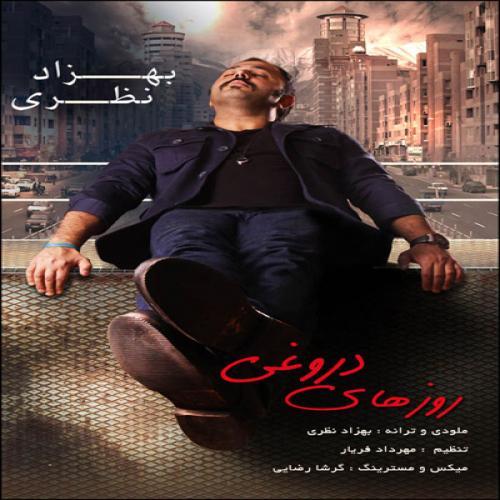 Behzad Nazari – Roozhaye Dorooghi