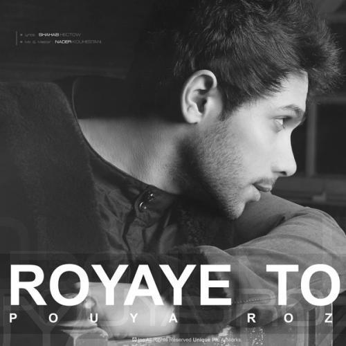 Pouya Rose – Royaye To