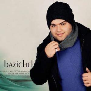 Benyamin Bazrbakhsh – Bazicheh