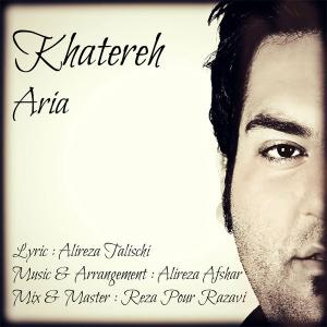 Aria – Khatereh