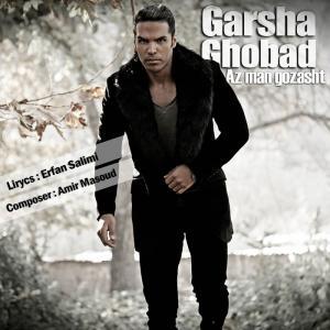 Garsha Ghobad – Az Man Gozasht