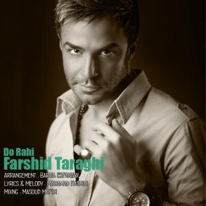 Farshid Taraghi – Do Rahi