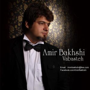 Amir Bakhshi – Vabasteh