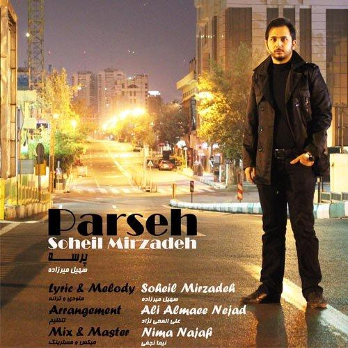 Soheil Mirzadeh – Parseh