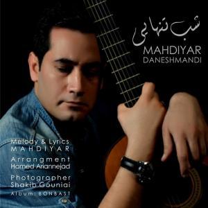 Mahdiyar – Shabe Tanhayi