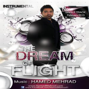 Hamed Mehrad – The Dream Of Flight