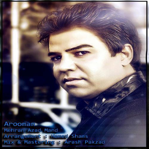 Mehran Azadmand – Aroomam