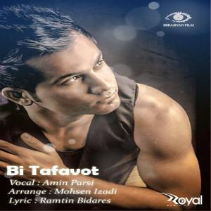 Amin Parsi – Bi Tafavot
