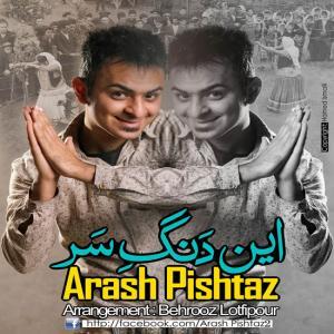 Arash Pishtaz – In Dange Sar