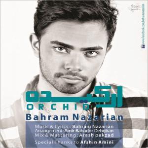 Bahram Nazarian – Orkide