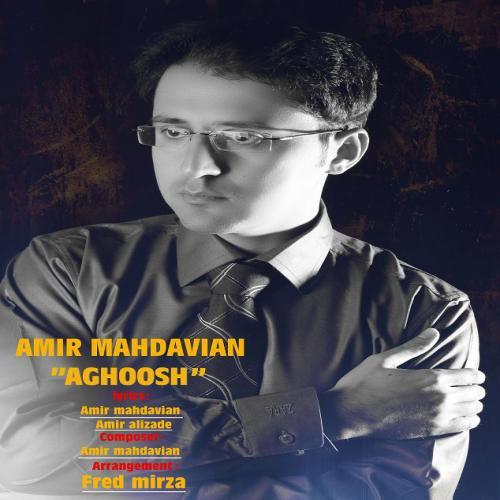 Amir Mahdavian – Aghoosh