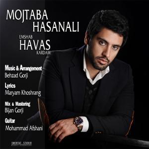 Mojtaba Hasanali – Emshab Havas Kardam