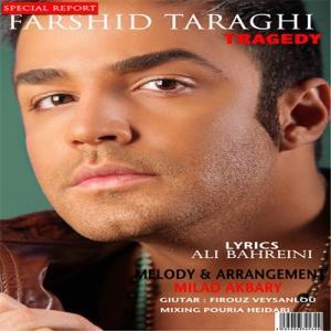 Farshid Taraghi – Tragedy
