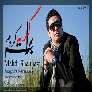 Mahdi Shahnazi – Barat Gerye Kardam