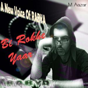 Rabya – Bi Rokh Yar