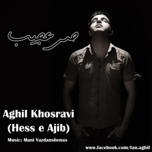 Aghil Khosravi – Hesse Ajib