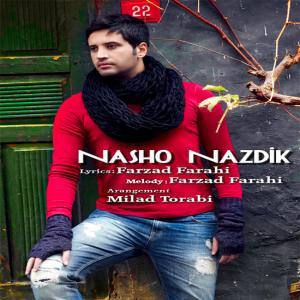 Farzad Farahi – Nasho Nazdik