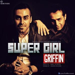 Griffin – Super Girl