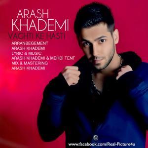 Arash Khademi – Vaghti Ke Hasti