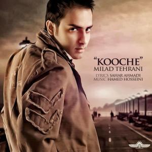 Milad Tehrani – Kooche