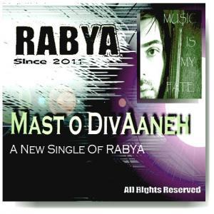 Rabya – Mast O Divaneh
