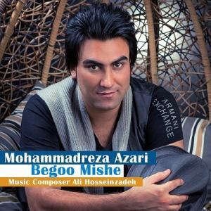 Mohammadreza Azari – Begoo Mishe