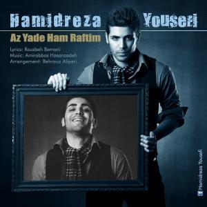 Hamidreza Yousefi – Az Yade Ham Raftim