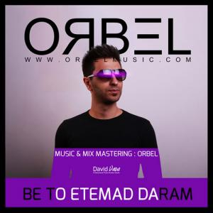 ORBEL – Be To Etemad Daram